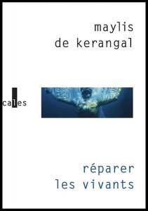 Réparer-les-vivants-Maylis-de-Kerengal